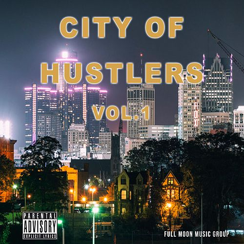 City of Hustlers, Vol. 1 de Moon