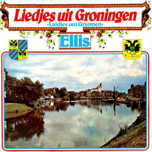 Liedjes uit Groningen de Ellis