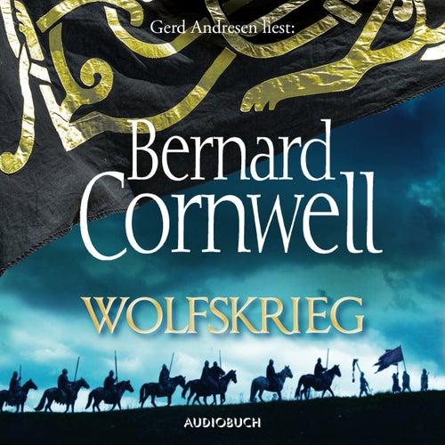 Wolfskrieg - Wikinger-Saga, Band 11 (Gekürzt) von Bernard Cornwell