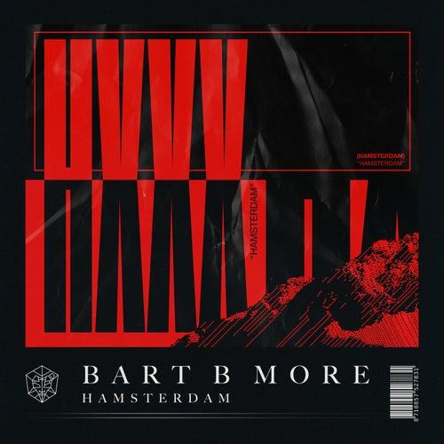 Hamsterdam von Bart B More