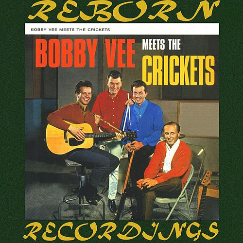 Bobby Vee Meets the Crickets (HD Remastered) by Bobby Vee