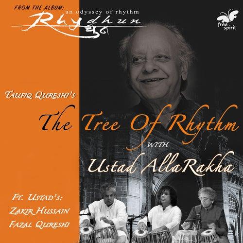 The Tree of Rhythm with Ustad Alla Rakha by Alla Rakha