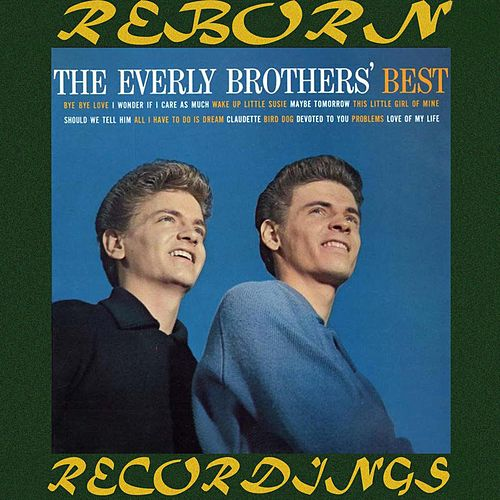 The Everly Brothers' Best (HD Remastered) de The Everly Brothers