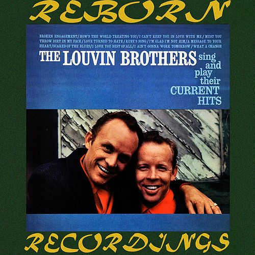 Sing and Play Their Current Hits (HD Remastered) von The Louvin Brothers