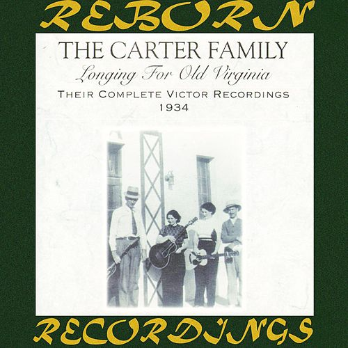 Longing for Old Virginia: Their Complete Victor Recordings (1934) (HD Remastered) von The Carter Family