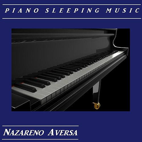 Piano Sleeping Music de Nazareno Aversa