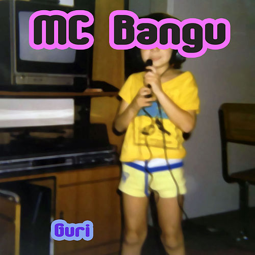 Guri von MC Bangu