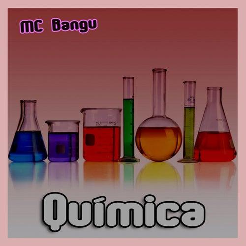 Química von MC Bangu