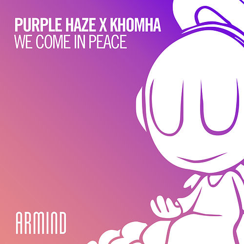 We Come In Peace von Purple Haze
