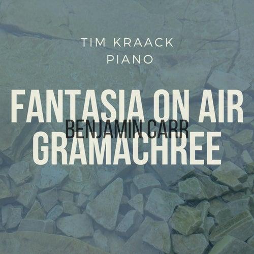 Fantasia on Air Gramachree von Tim Kraack