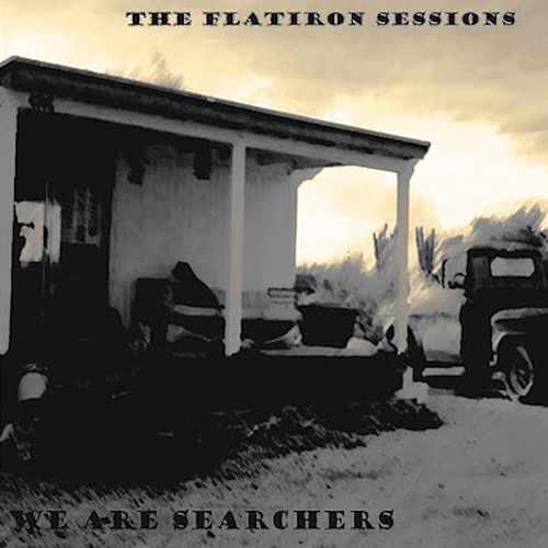 The Flatiron Sessions de We are searchers