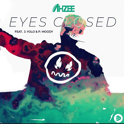Eyes Closed von Ahzee