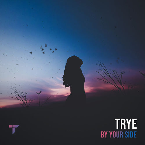 By Your Side by Trye