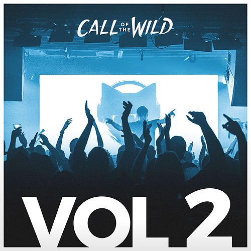 Monstercat: Call of the Wild (Uncaged Vol. 2 Special) by Monstercat Call of the Wild