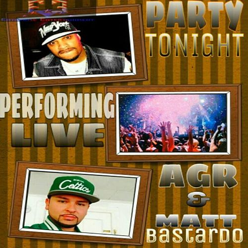 Party Tonight by AGR of Harlem 6