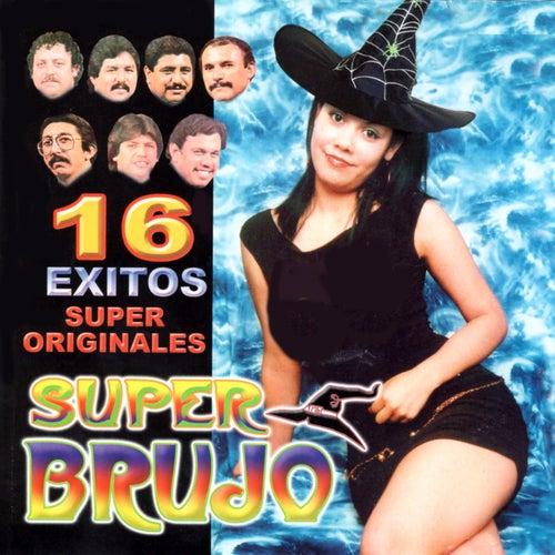 16 Exitos Super Originales de Super Brujo