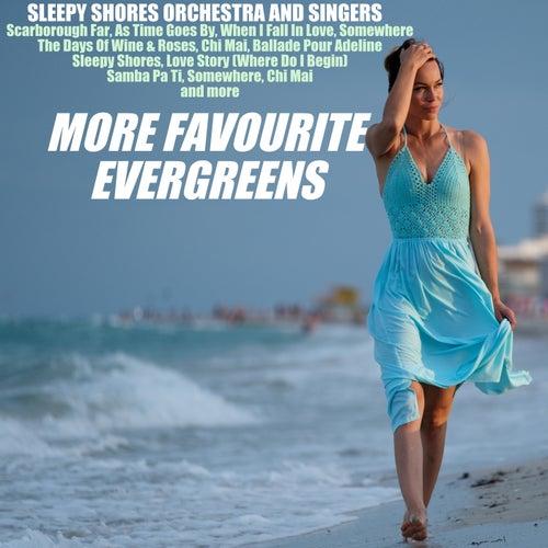 More Favourite Evergreens von Sleepy Shore Orchestra