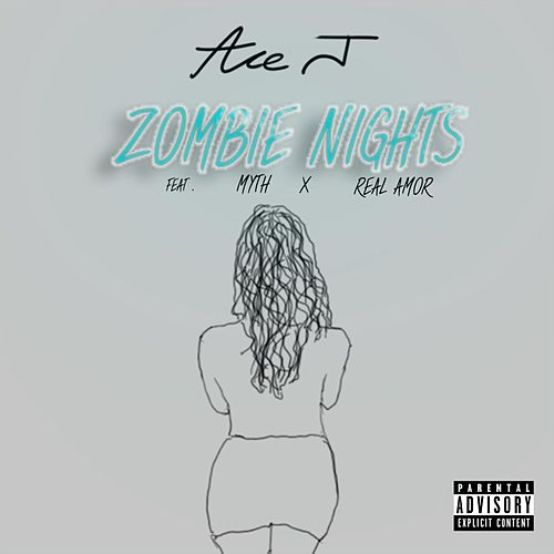 Zombie Nights by Ace J