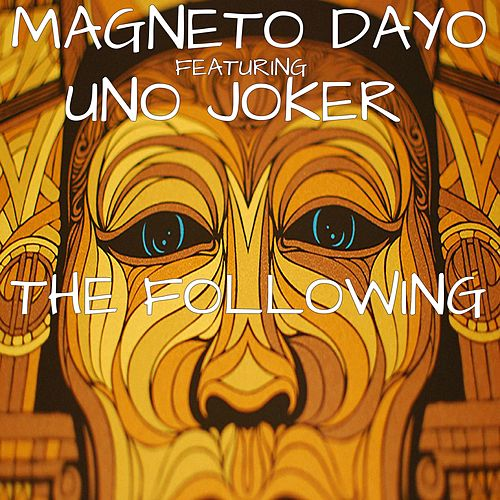 The Following by Magneto Dayo