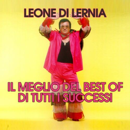 Il Meglio Del Best Of Di Tutti I Successi von Leone Di Lernia