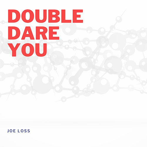 Double Dare You de Joe Loss