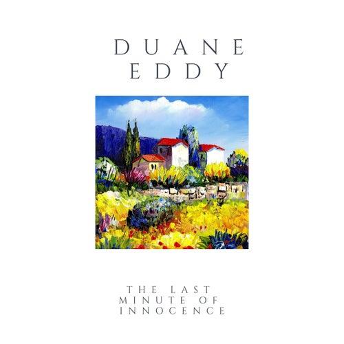 The Last Minute of Innocence von Duane Eddy