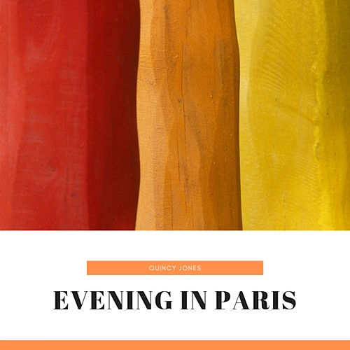 Evening in Paris by Quincy Jones