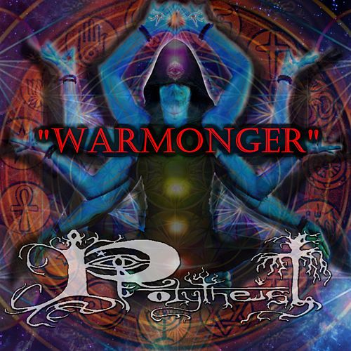 Warmonger by Polytheist