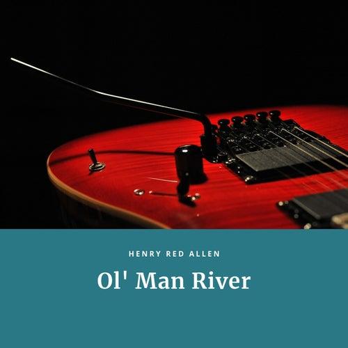 Ol' Man River de Henry Red Allen
