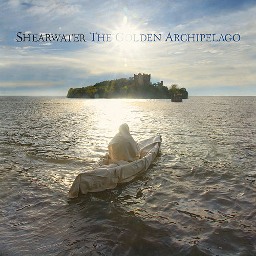The Golden Archipelago by Shearwater