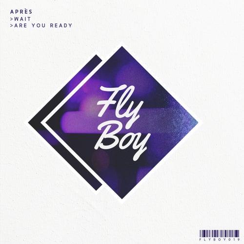Wait / Are You Ready - Single von Après