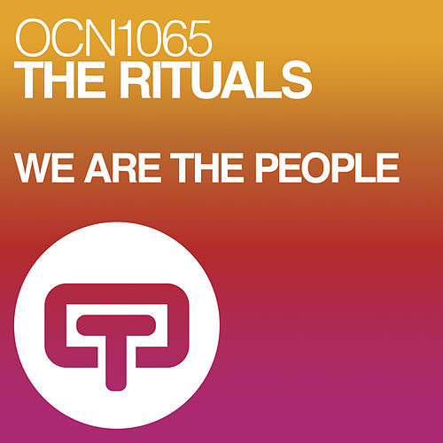 We Are The People de The Rituals