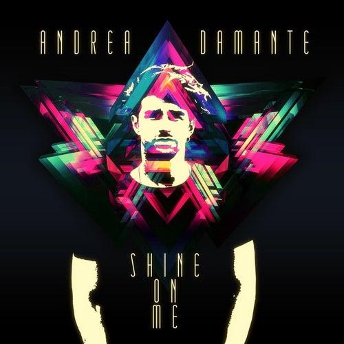 Shine On Me de Andrea Damante