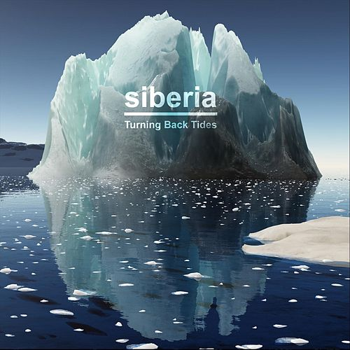 Turning Back Tides by Siberia