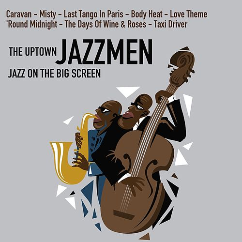 Jazz on the Big Screen von The Uptown Jazzmen