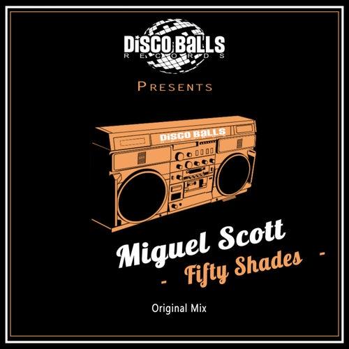 Fifty Shades de Miguel Scott