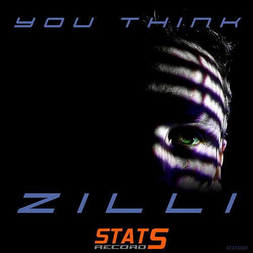 You Think - Single von Zilli