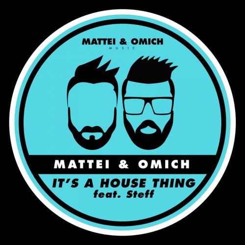 It's A House Thing (feat. Steff) de Mattei