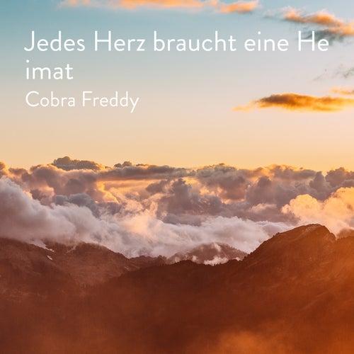 Jedes Herz braucht eine Heimat by Cobra Freddy