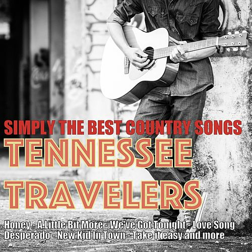 Simply the Best Country Songs, Volume 2 by Tennessee Travellers