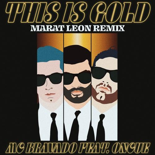 This Is Gold Remix de MC Bravado