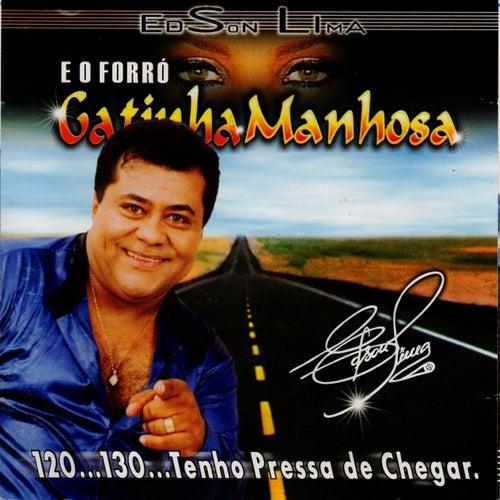 120...130...Tenho Pressa de Chegar de Edson Lima