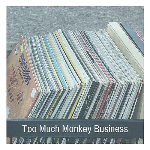 Too Much Monkey Business de Chuck Berry