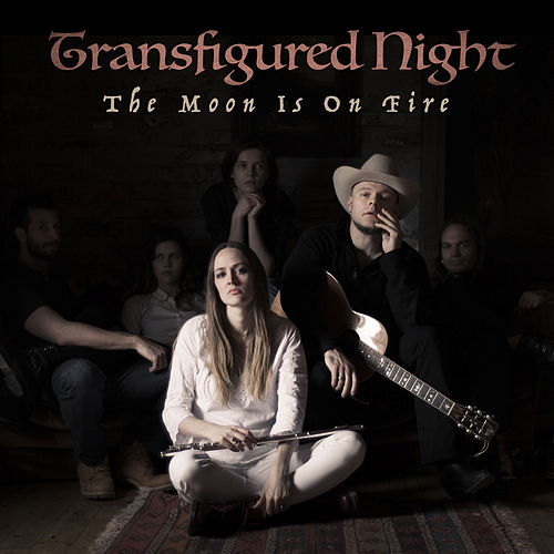 The Moon is on Fire (Deluxe Edition) von Transfigured Night