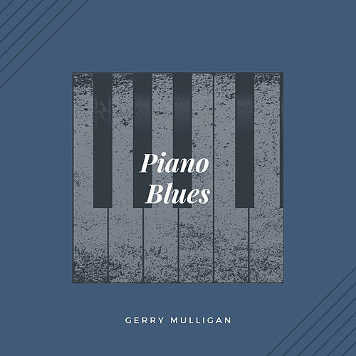 Piano Blues (Jazz) by Gerry Mulligan