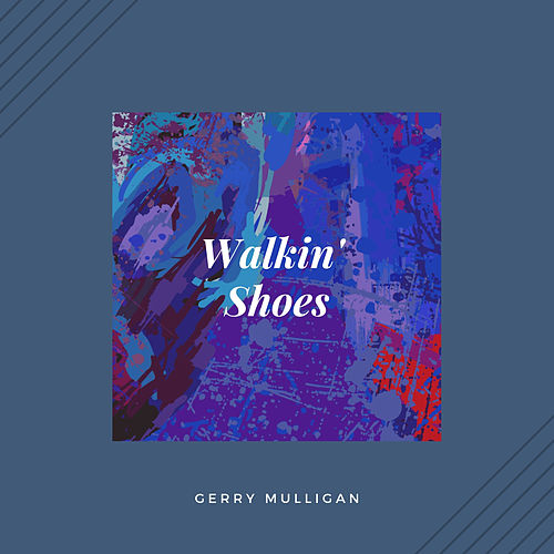 Walkin' Shoes (Jazz) de Gerry Mulligan