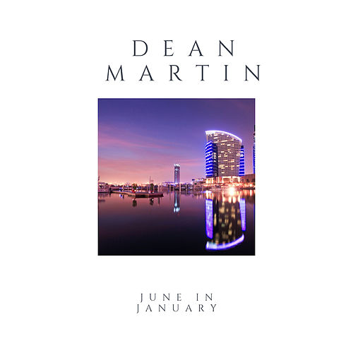 June in January von Dean Martin