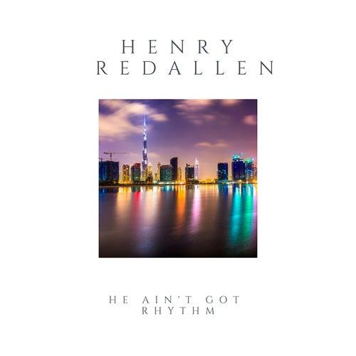 He Ain't Got Rhythm de Henry Red Allen