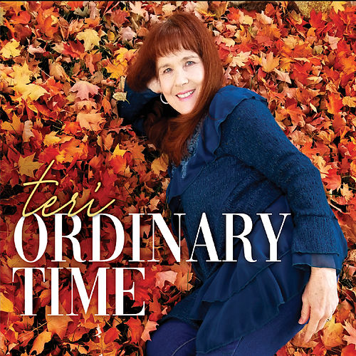 Ordinary Time by Teri