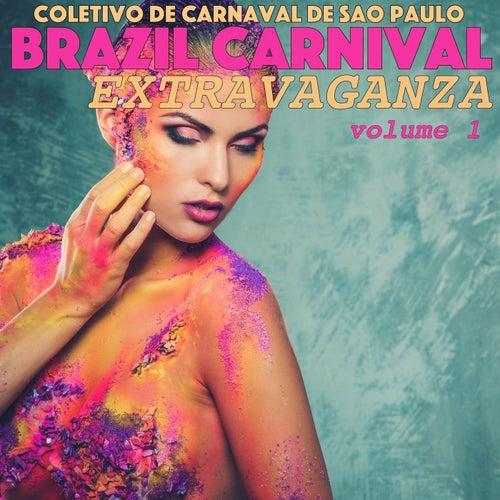 Brazil Carnival Extravaganza, Volume 1 by Coletivo de Carnaval de São Paulo